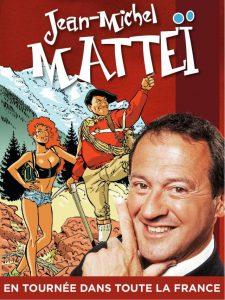 Jean-Michel Matteï en Tournée